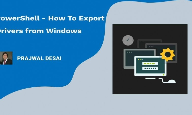 PowerShell - Export drivers from Windows